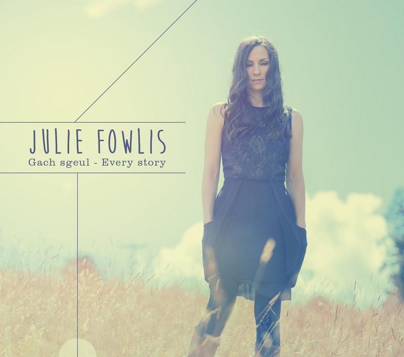 JULIE FOWLIS - GACH SGEUL-EVERY STORY  CD NEU